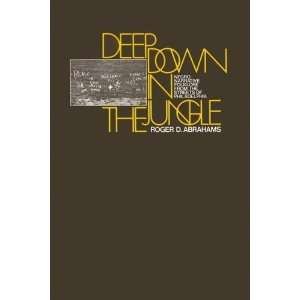 Deep Down in the Jungle: Black American Folklore from the