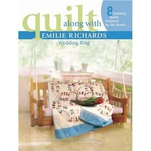 Quilt Along with Emilie Richards: Wedding Ring (Leisure