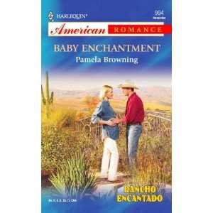 Baby Enchantment Rancho Encantado (Harlequin American