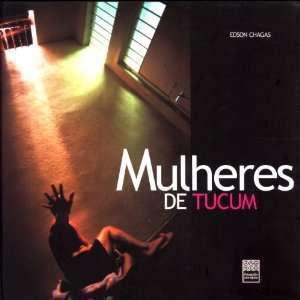 Mulheres de Tucum (Portuguese Edition) (9788590330110