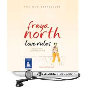 Love Rules (Audible Audio Edition) Freya North, Tara Ward
