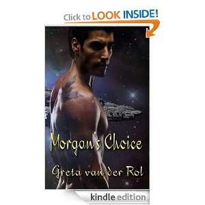 Morgans Choice: Greta van der Rol:  Kindle Store