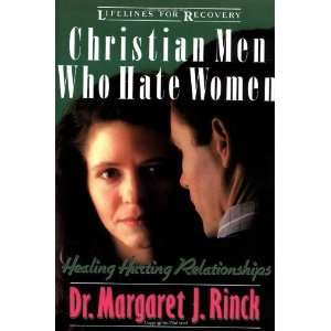 Christian Men Who Hate Women [Paperback]: Margaret Rinck