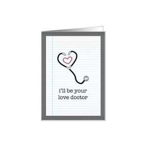 ill be your love doctor valentine card Card Health