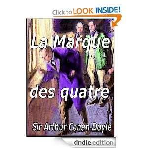 La Marque des quatre (French Edition): Sir Arthur Conan Doyle, Jeanne