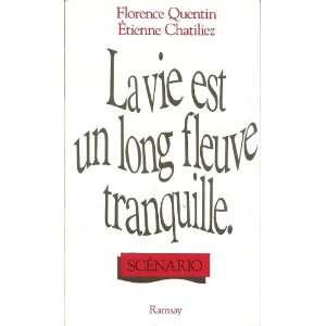 La vie est un long fleuve tranquille (French Edition