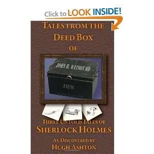 Untold Tales of Sherlock Holmes (9781469950358): Hugh Ashton: Books