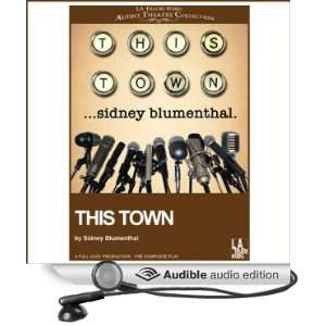 Audio Edition): Sidney Blumenthal, Richard Kind, Gates McFadden: Books