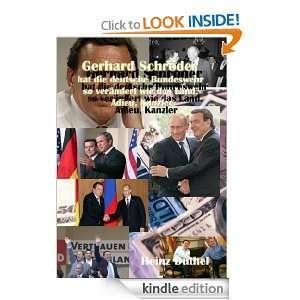 Gerhard Schröder hat die deutsche Bundeswehr so verändert wie das
