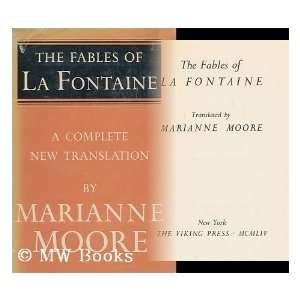 The Fables of La Fontaine: Jean de La Fontaine, Marianne Moore