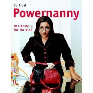 Powernanny: Jo Frost: 9783442390885:  Books