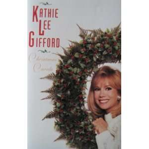 Carols, Kathie Lee Gifford (Audio Cassette): Kathie Lee Gifford: Music