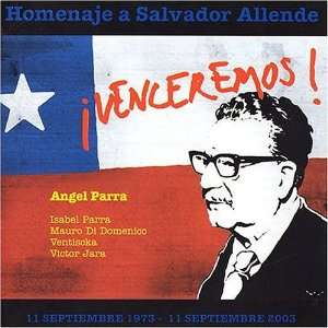 Homenje a Salvador Allende Angel Parra Music