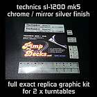 TECHNICS SL 1200 MK5   REPLICA GRAPHIC KIT   MIRROR / CHROME SILVER